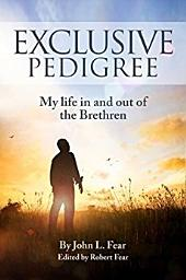 Exclusive Pedigree: My life in and out of the Brethren