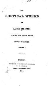 The Poetical Works of Lord Byron: Volume 1