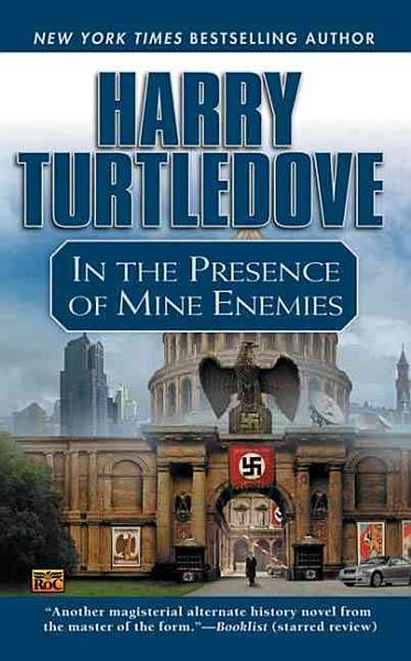 Download In the Presence of Mine Enemies Book