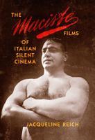 The Maciste Films of Italian Silent Cinema PDF