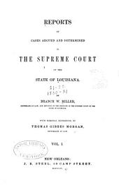 Reports of Cases Argued and Determined in the Supreme Court of Louisiana: Volume 1, Issues 21-22