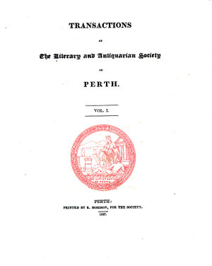 Transactions of the Literary and Antiquarian Society of Perth PDF