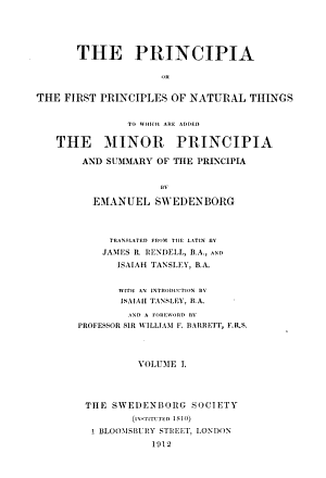 The Principia Or The First Principles of Natural Things