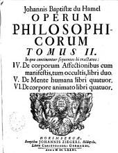 Operum philosophicorum tomi duo: De corporum affectionibus, Volume 2