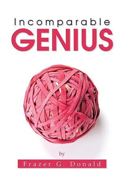 Download Incomparable Genius Book
