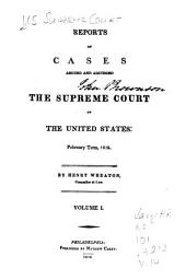 Reports of Cases Argued and Adjudged in the Supreme Court of the United States: Volume 1; Volume 14