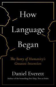 How Language Began Book