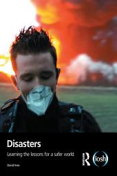 Disasters: Learning the Lessons for a Safer World
