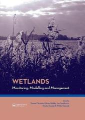 Wetlands: Monitoring, Modelling and Management