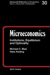 Microeconomics: Institutions, Equilibrium and Optimality