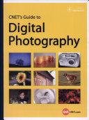CNET's Guide to Digital Photography