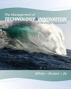 The Management of Technology and Innovation  A Strategic Approach PDF