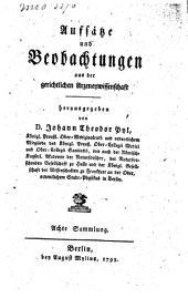 Aufsätze und Beobachtungen aus der gerichtlichen Arzeneywissenschaft: Band 8