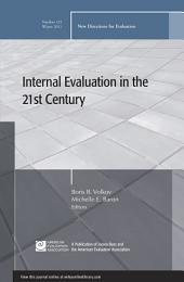 Internal Evaluation in the 21st Century: New Directions for Evaluation, Number 132
