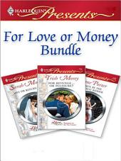 For Love Or Money Bundle: Sale or Return Bride\Taken by the Highest Bidder\For Revenge...Or Pleasure?