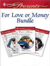 For Love Or Money Bundle: Sale or Return Bride\Taken by the Highest Bidder\For Revenge...Or Pleasure?
