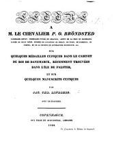 Lettre à M. le Chevalier P. O. Bröndsted sur quelques médailles cufiques dans le cabinet du Roi de Danemarck, récemment trouvées dans l'île de Falster; et sur quelques manuscrits cufiques. Avec XII. planches