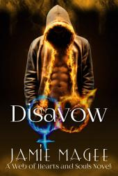 Disavow, Rivulet Book Two