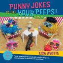Punny Jokes to Tell Your Peeps PDF