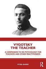 Vygotsky the Teacher