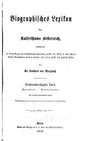 Biographisches lexikon des kaiserthums Oesterreich, enthaltend die lebensskizzen der denkwürdigen personen, welche seit 1750 in den österreichischen kronländern geboren wurden oder darin gelebt und gewirkt haben: Bände 36-37