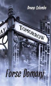 Forse domani