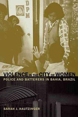 Violence in the City of Women
