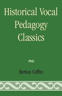 Historical Vocal Pedagogy Classics