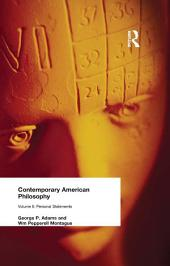 Contemporary American Philosophy: Personal Statements, Volume 2