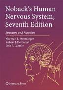 Noback s Human Nervous System  Seventh Edition