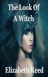 The Look Of A Witch Book PDF