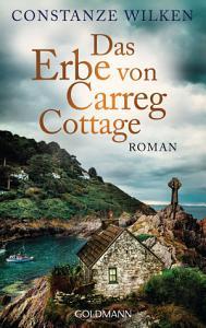 Das Erbe von Carreg Cottage PDF