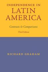 Independence In Latin America Book PDF