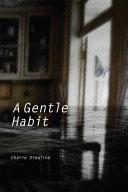 Download A Gentle Habit Book