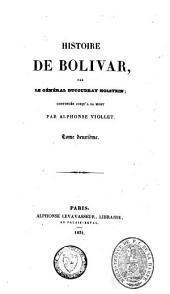 Histoire de Bolivar: Volume2