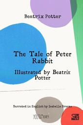 The Tale of Peter Rabbit: Read aloud eBook with English audio narration and illustrations