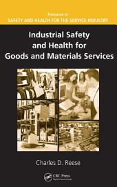 Industrial Safety and Health for Goods and Materials Services