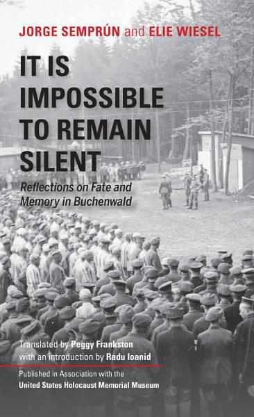 Download It Is Impossible to Remain Silent Book
