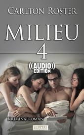 Milieu 4 - Kriminalroman (( Audio ))