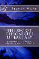 The Secret Chronicles of East Aby