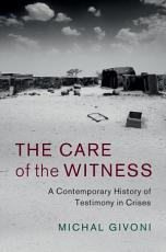 The Care of the Witness PDF