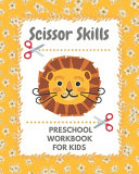 Scissor Skills Preschool Workbook