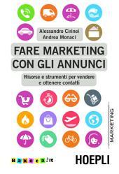 Fare marketing con gli annunci: Risorse e strumenti per vendere e ottenere contatti