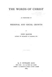 The Words of Christ as Principles of Personal and Social Growth