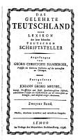 Das gelehrte Teutschland oder Lexikon der jetzt lebenden teutschen Schriftsteller  angefangen von      Fortges  v  Johann Georg Meusel  5      verm  u  verb  Ausg PDF