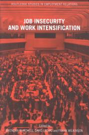 Job Insecurity And Work Intensification