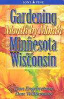 Gardening Month by Month in Minnesota and Wisconsin PDF