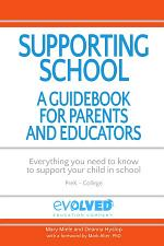 Supporting School: A Guidebook for Parents and Educators