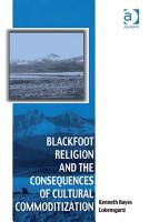 Blackfoot Religion and the Consequences of Cultural Commoditization PDF