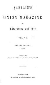 Sartain's Union Magazine of Literature and Art: Volume 6